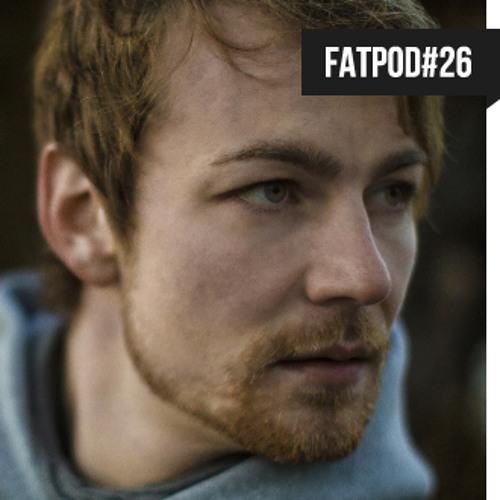 FATPOD-26 - Martin Anacker