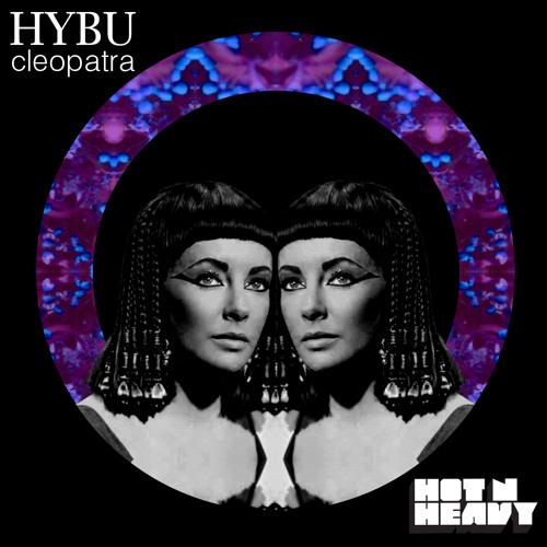 Hybu - Cleopatra