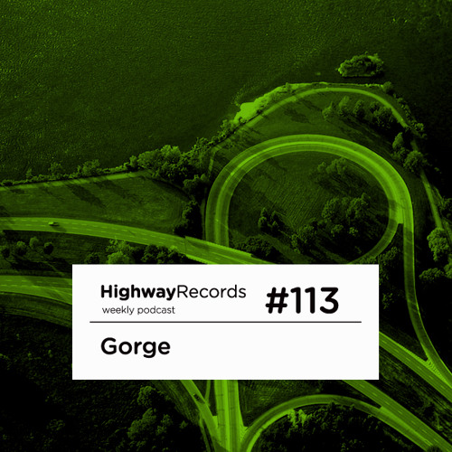 Highway Podcast #113 — Gorge