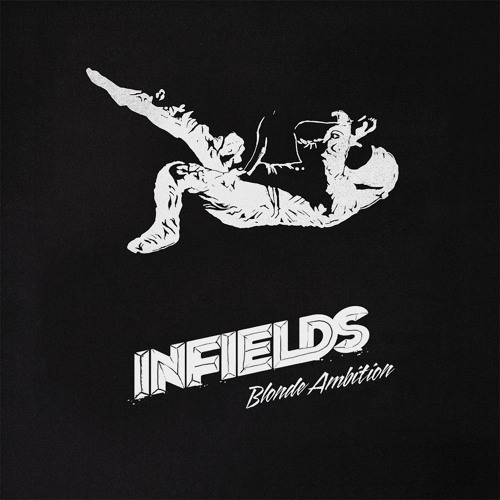 In Fields - Blonde Ambition (OUT NOW)