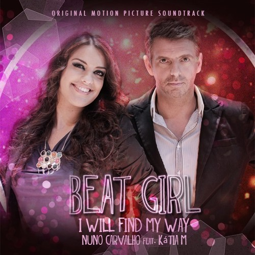 Nuno Carvalho feat Katia M. - I Will Find My Way (Extended Club Mix) - Beatgirl OST