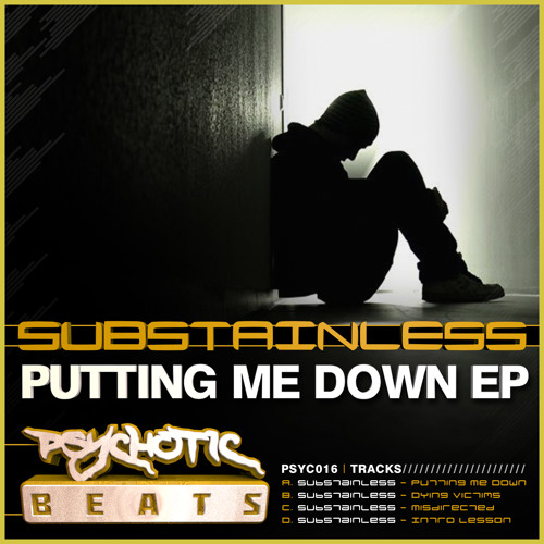 Substainless - Putting Me Down [Out 20.05.13 On Psychotic Beats] Preview
