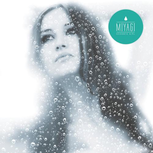 Miyagi - Goodbye Girl (Zusammenklang Remix) PREVIEW