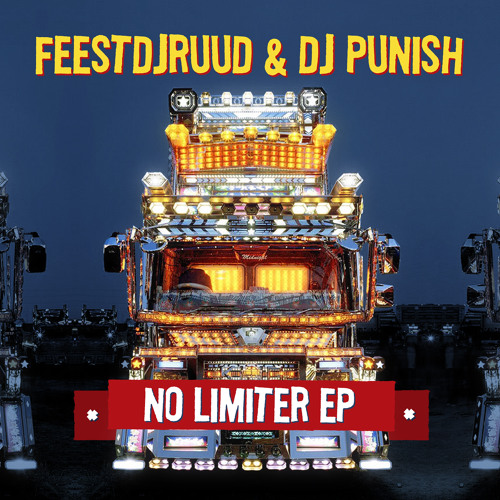 FeestDJRuud & DJ Punish - No Limiter