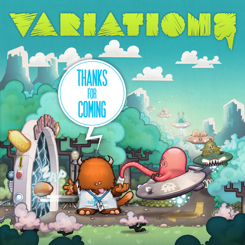 Variations - Thanks For Coming EP