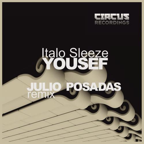Yousef - Italo Sleeze (Julio Posadas remix)