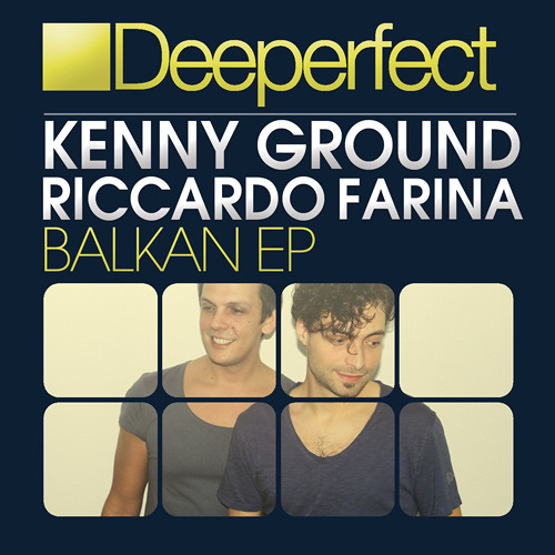 Kenny Ground & Riccardo Farina - Balkan (Original Mix)