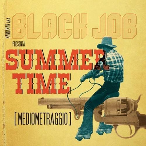 Summertime (mediometraggio) BJ MANNAMAN