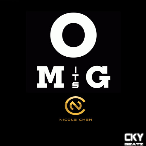 Nicole Chen & CkyBeatz  - OMG ITS NC (Original Radio Edit) PROMO [Free Download]