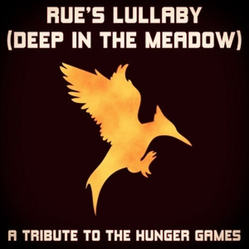 [Hime] Rue's Lullaby (A Tribute To The Hunger Games)