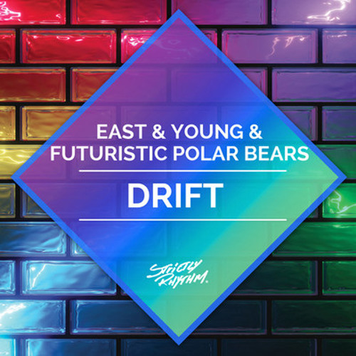 Futuristic Polar Bears & East & Young - Drift PREVIEW (Strictly Rhythm)