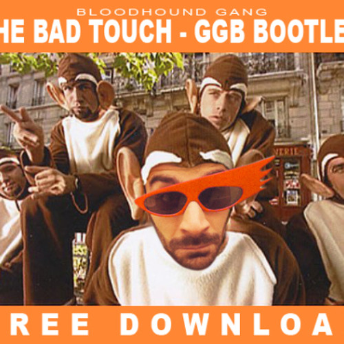 Bloodhound Gang - The Bad Touch (Sound Beach Mix) FREE DOWNLOAD ON BUY THIS TRACK!!