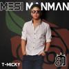 Ti-Micky - Mesi manman