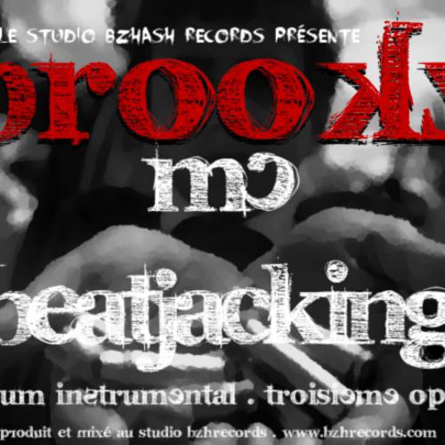Piste 12 ' Beatjacking 2012 ' Album Instrumental by Brookz MC (BZHASH RECORDS)