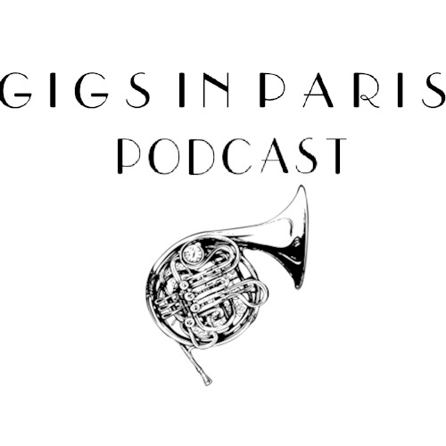 Gigs in Paris New Music Podcast