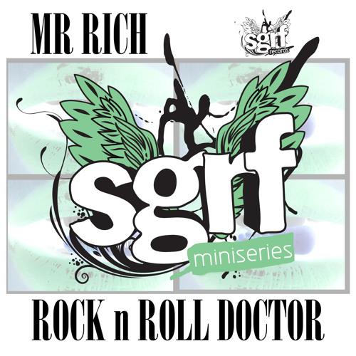 SGRF Miniseries - MR Rich - Rock n roll Doctor Mixtape