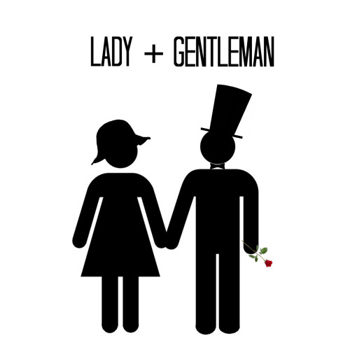 Lady + Gentleman (Tragedy)