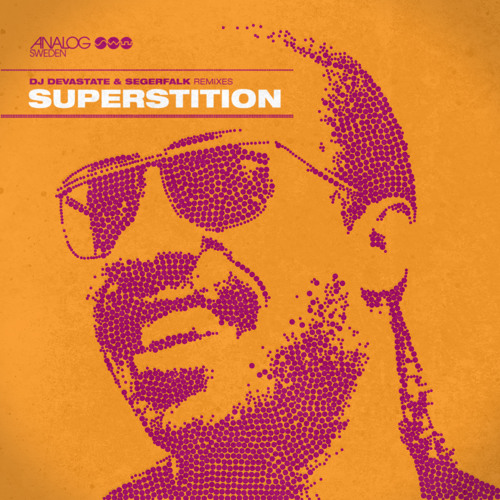 Superstition (DJ Devastate & Segerfalk Remix) Stevie Wonder