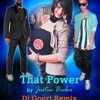 Will.I.Am feat. Justin Bieber - That Power (Dj Gouri Electro Remix)