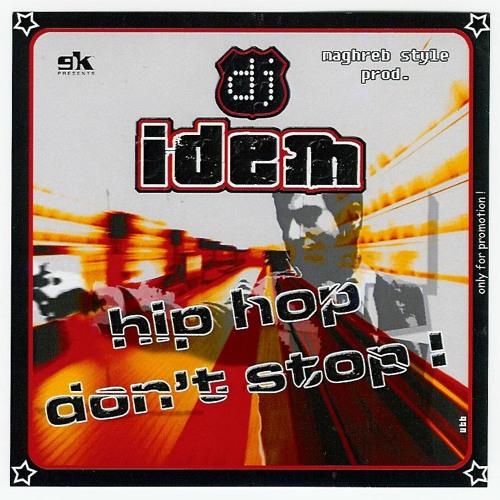 DJ IDEM - Hip Hop Don't Stop - CD Mix 2008
