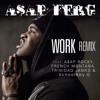 "A$AP Ferg - ""Work Remix"" ft. A$AP Rocky, French Montana, SchoolBoy Q & Trinidad James"
