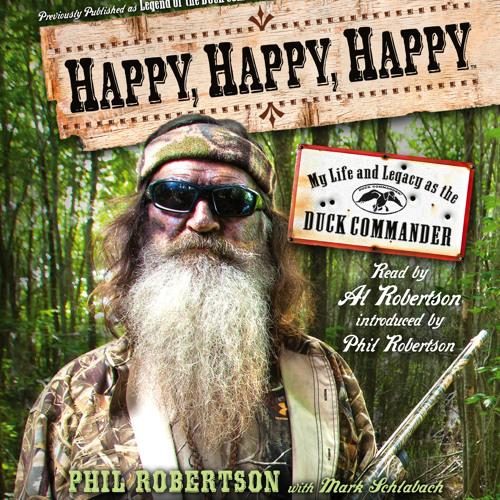Happy, Happy, Happy Audio Clip by Phil Robertson