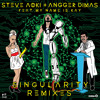 Steve Aoki & Angger Dimas - Singularity ft. My Name Is Kay (Oliver Twizt Trap Remix)