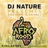 DJ Nature AfroRoots Vol1 @dj_nature