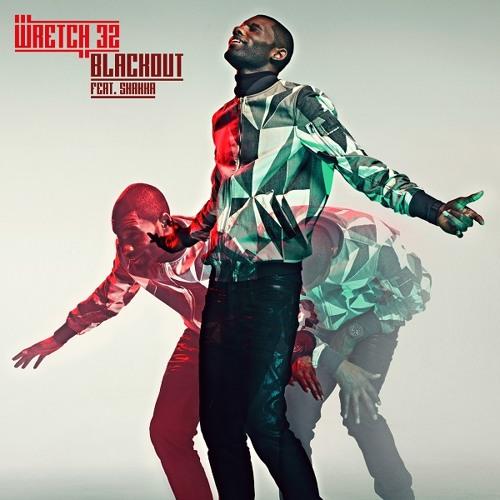 Wretch 32 ft Shakka - 'Blackout' (Petite Noir Remix) (Out Now)