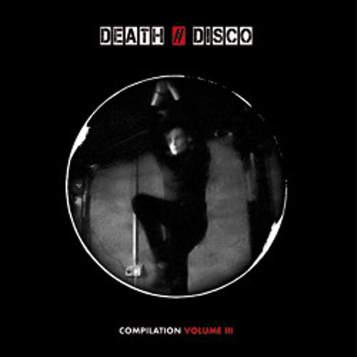 DEATH # DISCO Compilation Volume III (Preview)