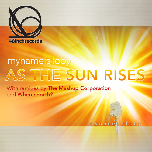 As The Sun Rises **Out June 30 on 48inch Records**