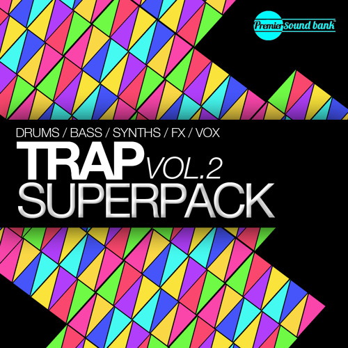 Trap Superpack Volume 2 (Preview)