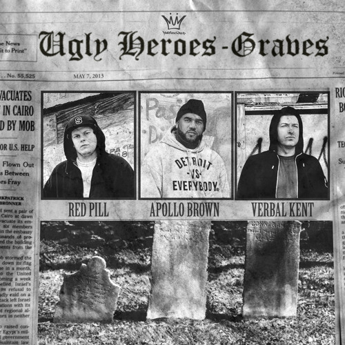 Ugly Heroes (Apollo Brown, Verbal Kent, Red Pill) - Graves