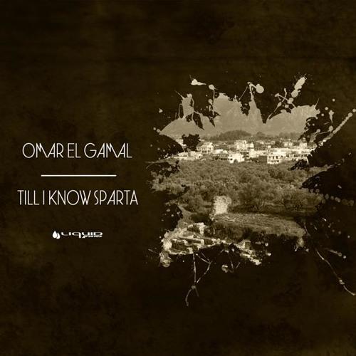 Omar El Gamal - Sparta (Original Mix) [Liquid Grooves]