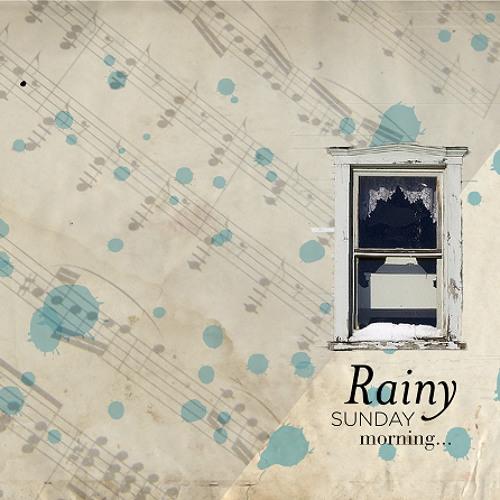 Mojo - rainy sunday morning