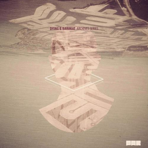 [PAR025] Dying & Barakat - Archives Series (Incl.Tracy ,Logotech, MTD & George Paar Remixes)