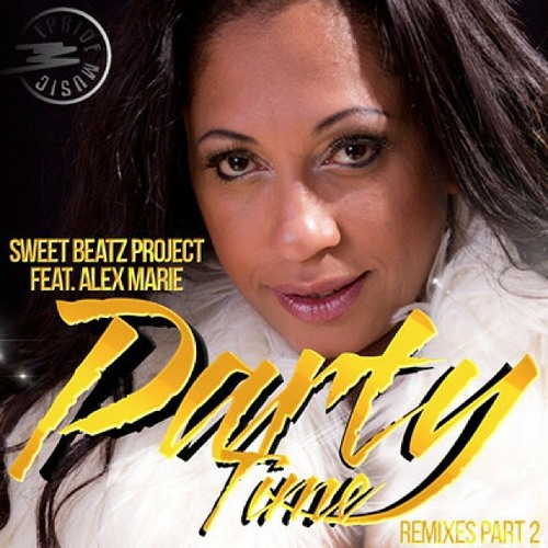 Sweet Beatz Project feat. Alex Marie - Party Time [Fabricio Lampa Rmx]