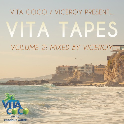 Viceroy & Vita Coco's Vita Tapes Vol. 2