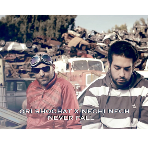 Ori Shochat feat Nechi Nech - Never Fall [Always Ready Album OUT NOW]