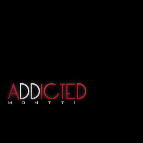 Montti - Addicted