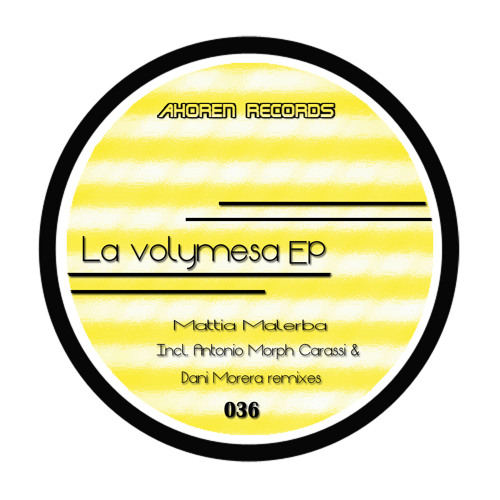 Mattia Malerba - La Volymesa EP //AR036 Out Now on Traxsource Exclusive