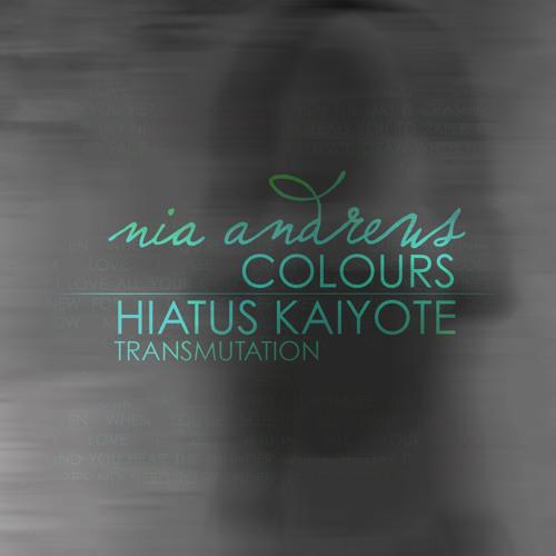 Colours (Hiatus Kaiyote Transmutation)
