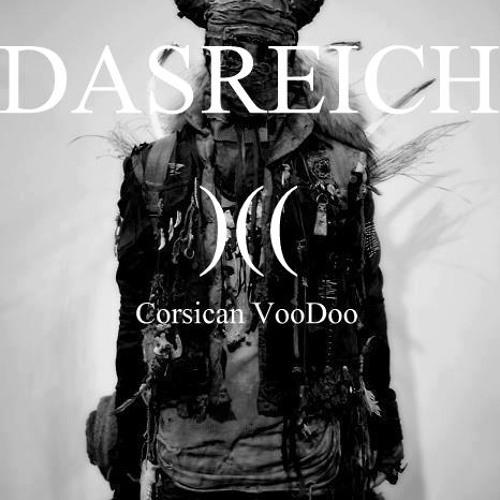 DASREICH- Corsican VooDoo - Podcast 245- 13/05/13