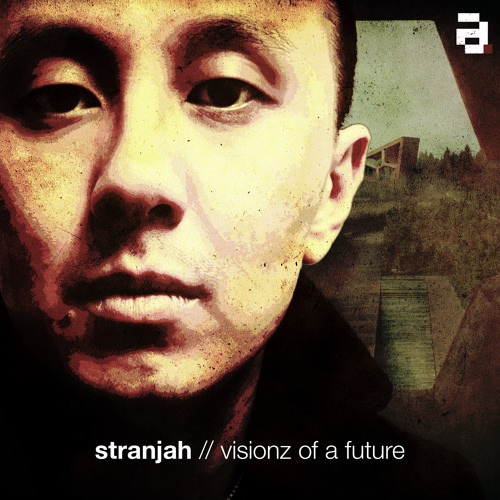 STRANJAH - VISIONZ OF A FUTURE LP - ARXLP003 - Out Now