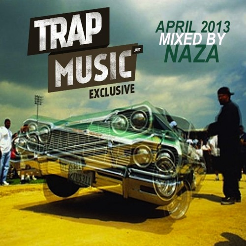 TrapMusic.NET April 2013 - Mixed by NAZA