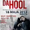 Da Hool w Spiżu - Sobota 18 Maja 2013 !!