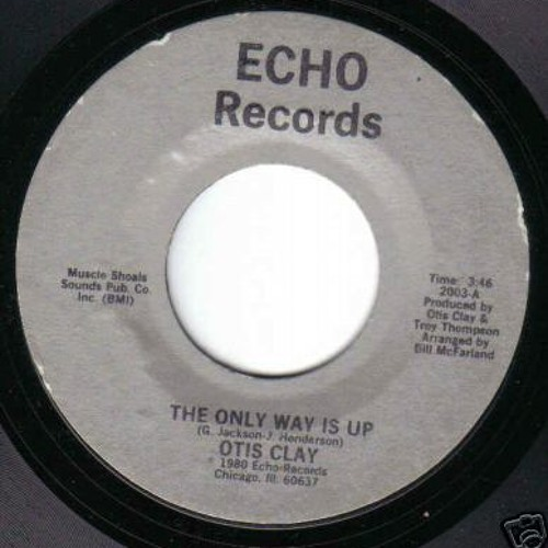 THE ONLY WAY IS UP OTIS CLAY CHOCI EDIT