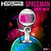 Hardwell - Spaceman(JMH Mix)