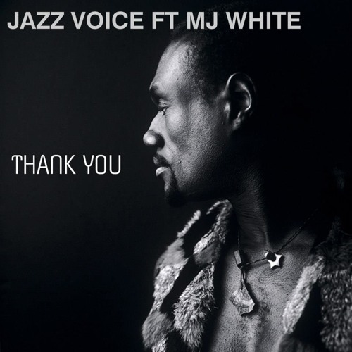Jazz Voice feat Mj White-Thank You |Fabio Corigliano rmx| For sale on Traxsource