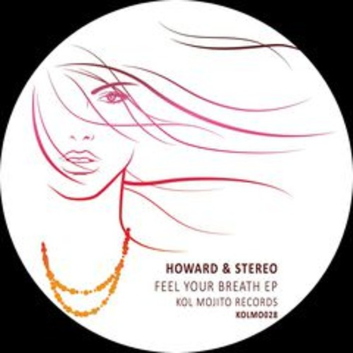 Howard & Stereo-Feel Your Breath (Raumakustik Remix)